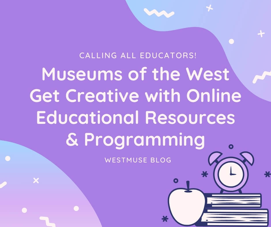 Western_Museum_Edu_Blog_Post.jpg
