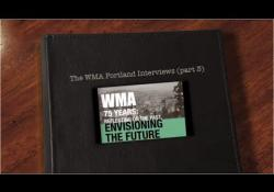 Embedded thumbnail for The WMA Portland Interviews: Part 3