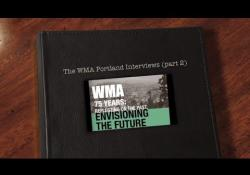 Embedded thumbnail for The WMA Portland Interviews: Part 2